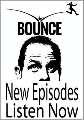 Bounce - Conversations with Larry Weeks